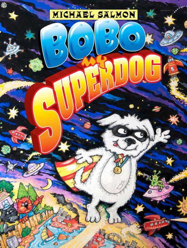 Bobo, My Superdog