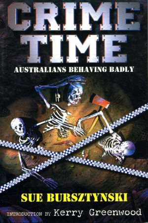 Crime Time - Australians Behaving Badly