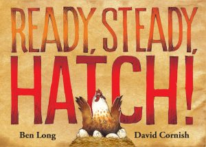 Ready, Steady, Hatch