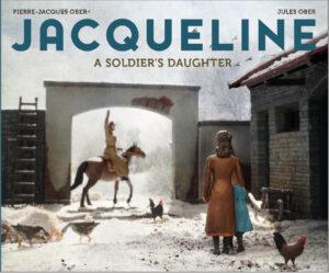 Jacqueline: a soldier's daughter