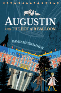 Augustin and the Hot Air Balloon